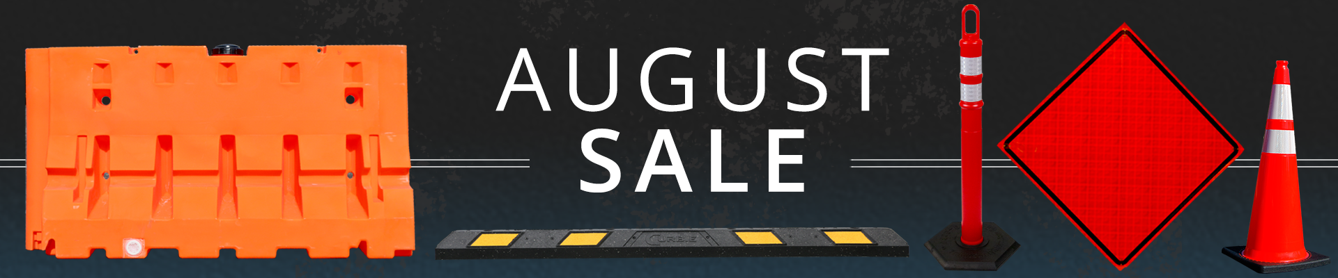 August Sale at the Traffic Safety Store